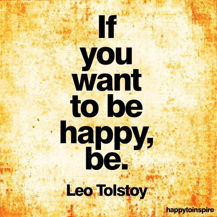 if you want to be happy be leo tolstoy copy